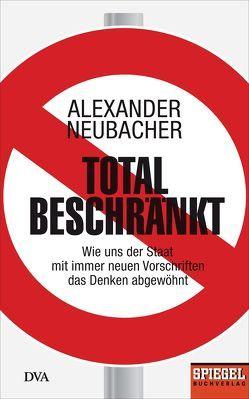 Total beschränkt von Neubacher,  Alexander