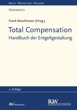 Total Compensation von Maschmann,  Frank