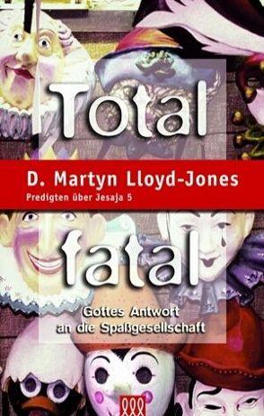 Total fatal von Lloyd-Jones,  D Martyn