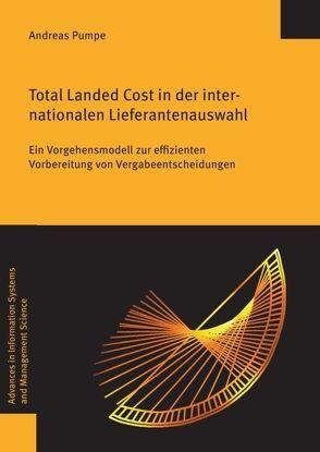 Total Landed Cost in der internationalen Lieferantenauswahl von Pumpe,  Andreas