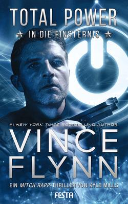 Total Power – In die Finsternis von Flynn,  Vince, Mills,  Kyle