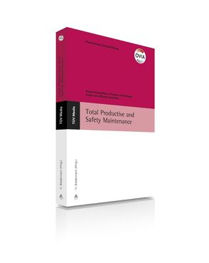 Total Productive and Safety Maintenance (E-Book, PDF) von Biedermann,  Hubert