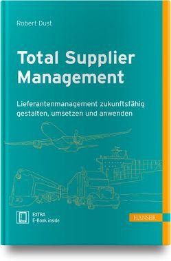 Total Supplier Management von Dust,  Robert