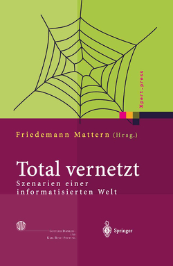 Total vernetzt von Mattern,  Friedemann