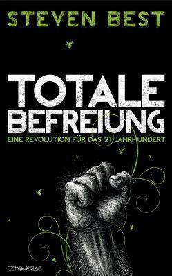 Totale Befreiung von Alexander,  Matthias, Best,  Steven