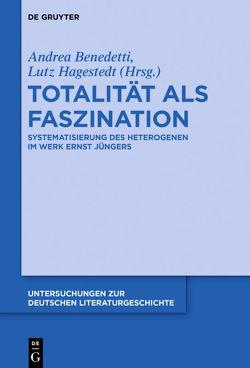 Totalität als Faszination von Benedetti,  Andrea, Hagestedt,  Lutz