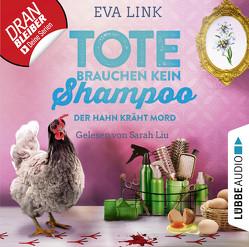 Tote brauchen kein Shampoo – Folge 03 von Link,  Eva, Liu,  Sarah