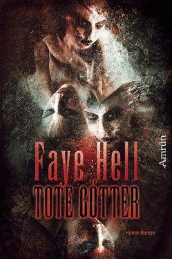 Tote Götter von Hell, Faye