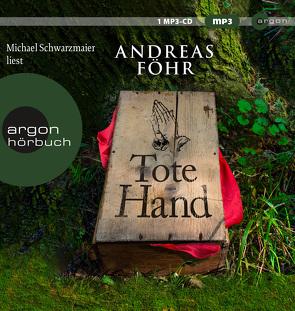 Tote Hand von Föhr ,  Andreas, Schwarzmaier,  Michael