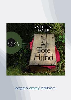 Tote Hand (DAISY Edition) von Föhr ,  Andreas, Schwarzmaier,  Michael