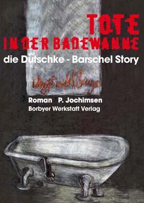 Tote in der Badewanne von Jochimsen,  Peter