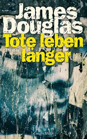 Tote leben länger von Douglas,  James