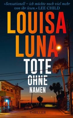 Tote ohne Namen von Luna,  Louisa, O'Brien,  Andrea, Wörtche,  Thomas