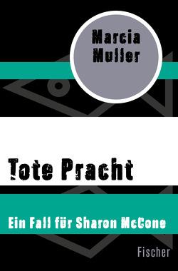 Tote Pracht von Graf,  Gabriele, Muller,  Marcia