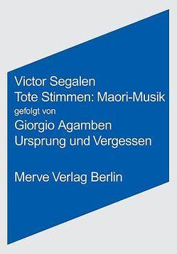 Tote Stimmen: Maori Musik von Agamben,  Giorgio, Segalen,  Victor, Zinfert,  Maria