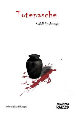 Totenasche von Strohmeyer,  Rudolf