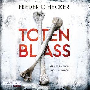 Totenblass von Buch,  Achim, Hecker,  Frederic