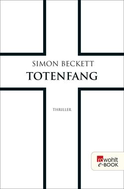 Totenfang von Beckett,  Simon, Längsfeld,  Sabine, Witthuhn,  Karen