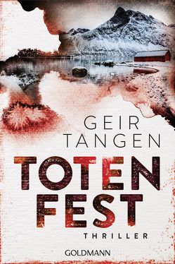 Totenfest von Lendt,  Dagmar, Tangen,  Geir