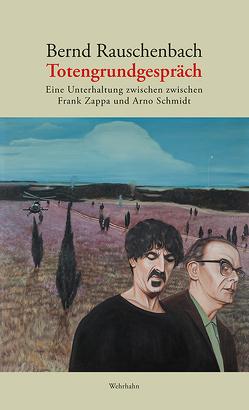 Totengrundgespräch von Rauschenbach,  Bernd