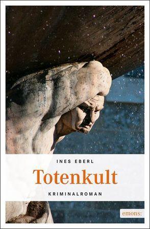 Totenkult von Eberl,  Ines