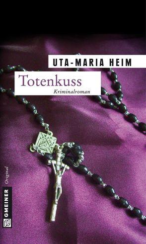 Totenkuss von Heim,  Uta-Maria