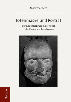 Totenmaske und Porträt von Siebert,  Moritz