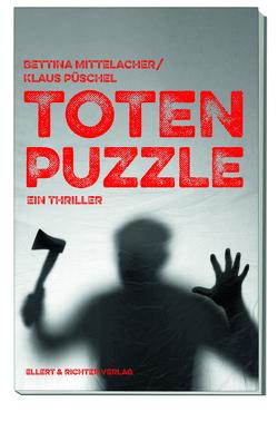 Totenpuzzle von Bettina,  Mittelacher, Klaus,  Püschel
