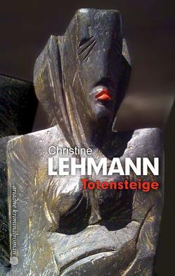Totensteige von Lehmann,  Christine