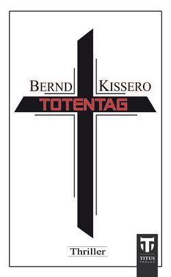 Totentag von Kissero,  Bernd