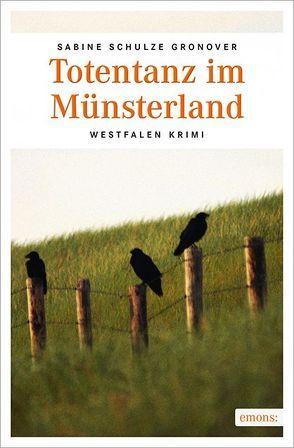 Totentanz im Münsterland von Schulze Gronover,  Sabine