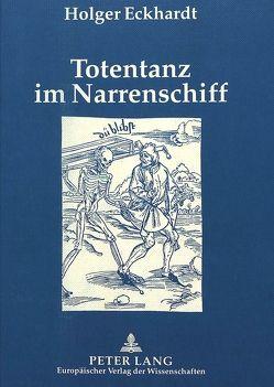 Totentanz im Narrenschiff von Eckhardt,  Holger