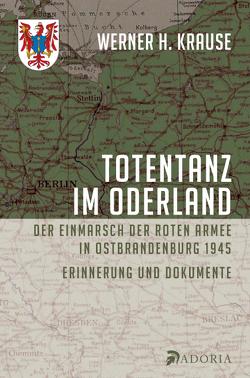 Totentanz im Oderland von Krause,  Werner H