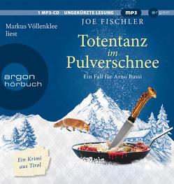 Totentanz im Pulverschnee von Fischler,  Joe, Völlenklee,  Markus