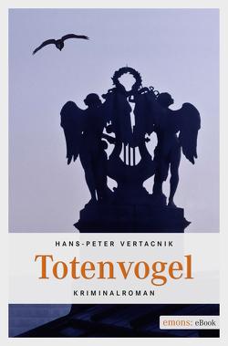 Totenvogel von Vertacnik,  Hans-Peter