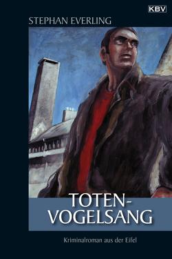 Totenvogelsang von Everling,  Stephan