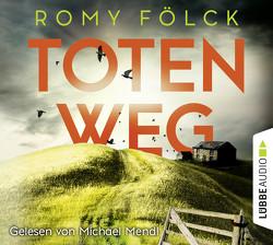 Totenweg von Fölck,  Romy, Mendl,  Michael