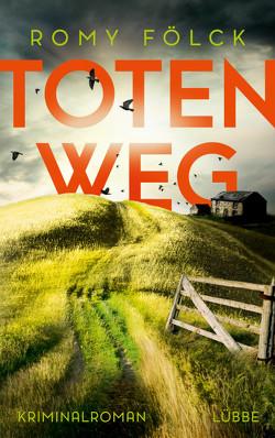 Totenweg von Fölck,  Romy