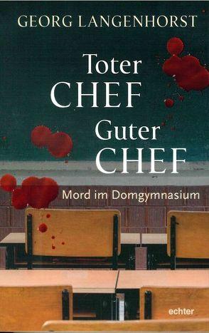 Toter Chef – guter Chef von Langenhorst,  Georg