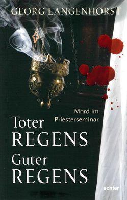 Toter Regens – guter Regens von Langenhorst,  Georg