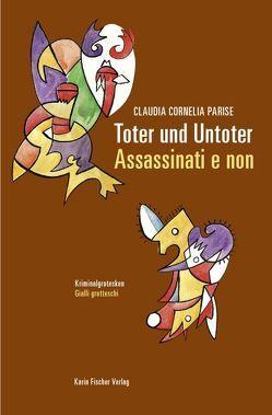 Toter und Untoter · Assassinati e non von Mazzoni,  Maria L, Parise,  Claudia C