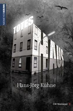 Totes Haus von Kühne,  Hans-Jörg