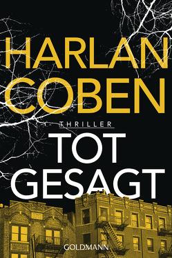 Totgesagt von Breuer,  Charlotte, Coben,  Harlan, Möllemann,  Norbert