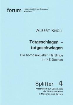 Totgeschlagen – totgeschwiegen von Knoll,  Albert