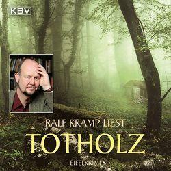Totholz von Kramp,  Ralf