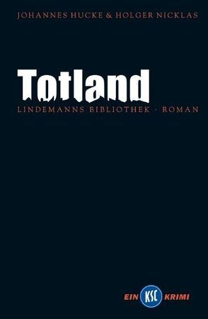 Totland von Hucke,  Johannes, Lindemann,  Thomas, Nicklas,  Holger