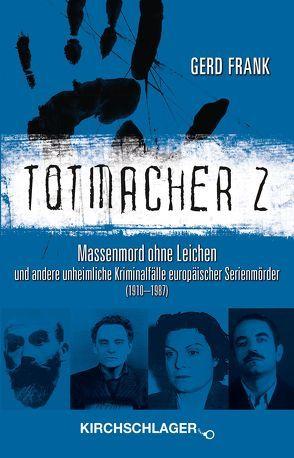 Totmacher 2 von Frank,  Gerd, Kirchschlager,  Michael