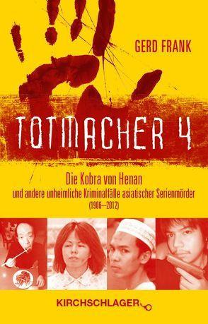 Totmacher 4 von Frank,  Gerd
