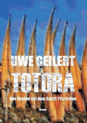 Totora von Geilert,  Uwe
