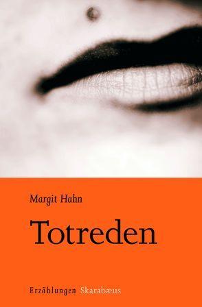Totreden von Hahn,  Margit